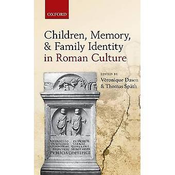 ذاكرة الأطفال وهوية الأسرة في الثقافة الرومانية داسين & فيرونيك