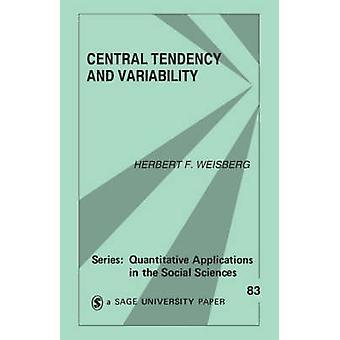 La tendenza centrale e la variabilità di Weisberg & Herbert F.