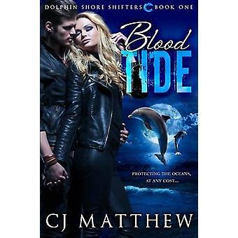 Blood Tide Dolphin Shore Shifters boek 1 door Matthew & CJ