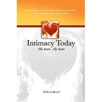 Intimacy Today His Heart  My Heart by LaBouef & Nellie