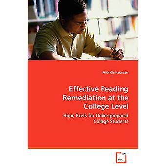 Effektiv lesen-Sanierung auf dem Hochschulniveau von Christiansen & glauben