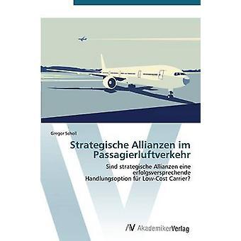 Strategische Allianzen Im Passagierluftverkehr ショルグレゴール