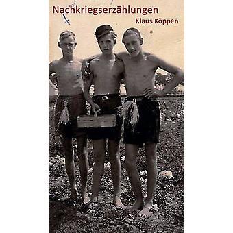 Nachkriegserzahlungen by Koppen & Klaus
