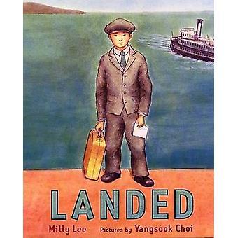 Landed by Milly Lee - Yangsook Choi - 9780374343149 Book