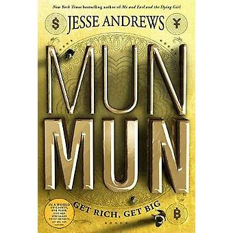 Munmun by Jesse Andrews - 9781419728716 Book