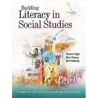 Building Literacy in Social Studies - Strategies for Improving Compreh