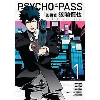 Psycho-Pass - Inspector Shinya Kogami Volume 1 - Volume 1 by Midori Got