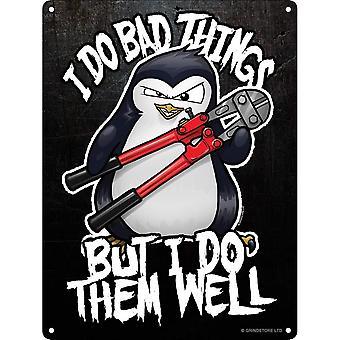 Psycho Penguin I Do Bad Things Mini Tin Sign