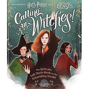 Alle Hexen rufen! The Girls Who Left Their Mark on the Wizarding World (Harry Potter und Fantastic Beasts)