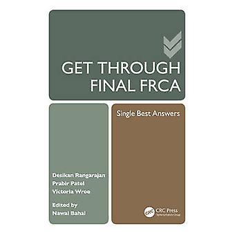 Get Through Final FRCA - Single Best Answers by Prabir Patel - Desikan