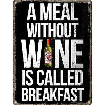 Grindstore A Meal Without Wine Is Called Breakfast Mini Tin Sign
