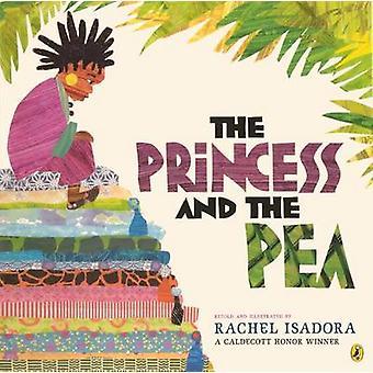 The Princess and the Pea by Rachel Isadora - Rachel Isadora - 9780606