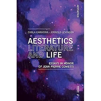 Aesthetics Literature and Life by Jerrold Levinson