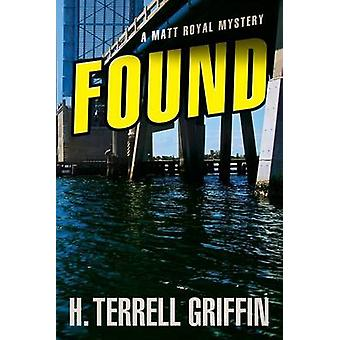 Found by H Terrell Griffin - 9781608091485 Book