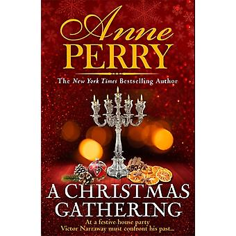 Christmas Gathering Christmas Novella 17 by Anne Perry