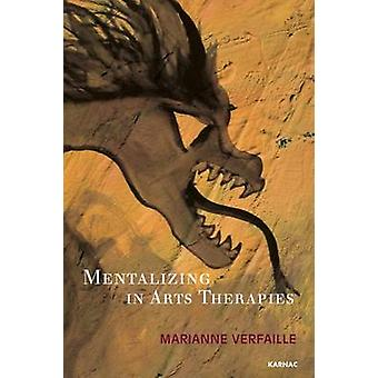 Mentalizing in Arts Therapies par Marianne Verfaille