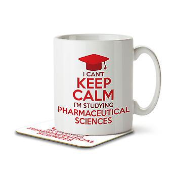 I Can't Keep Calm I'm Studying Pharmaceutical Sciences - Mug and Coaster