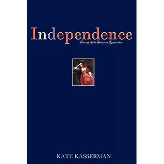 Independence by Kasserman & Kate