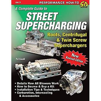 A Complete Guide to Street Supercharging by Ganahl & Pat