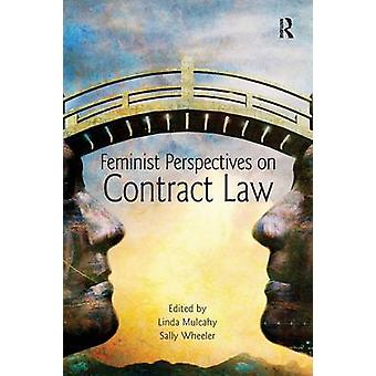 Feminist Perspectives on Contract Law by Mulcahy & Linda