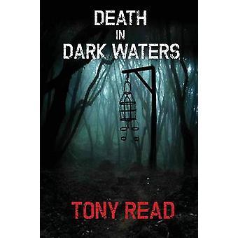 Death in Dark Waters by Read & Tony