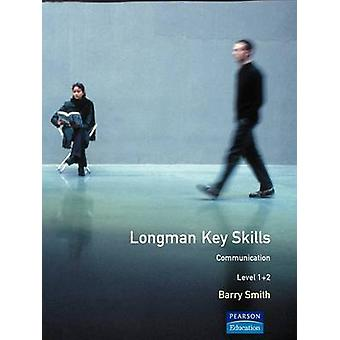 Longman Key Skills Communication Level 12 door Barry Smith