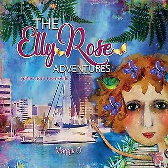 The Elly Rose Adventures Selfies from Townsville by OHara & Maggie