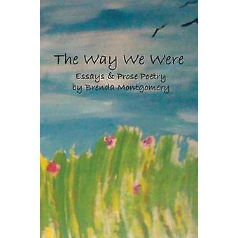 The Way We Were by Montgomery & Brenda