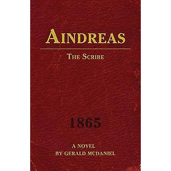 Aindreas the Scribe by McDaniel & Gerald
