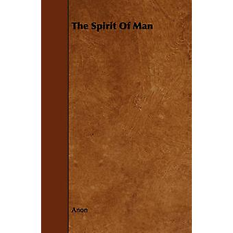 The Spirit Of Man by Anon
