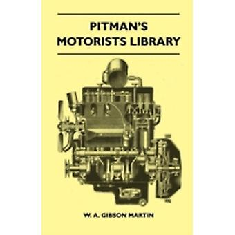 Pitmans Motorists Library  The Book Of The Wolseley  A Complete Guide To All 9 H.P 10 H.P 12 H.P Models From 1932 To 1937  Including The 1937 1040 H.P And 1248 H.P And The Hornet Wasp And N by Martin & W. A. Gibson