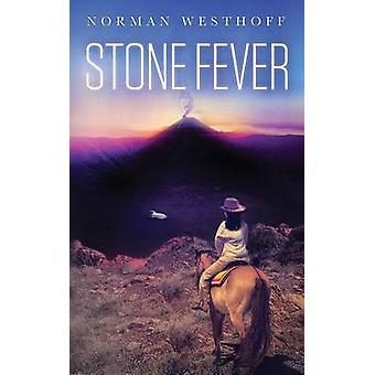 Stone Fever Erebus Tales Book 1 by Westhoff & Norman Paul