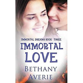 Immortal Love by Averie & Bethany