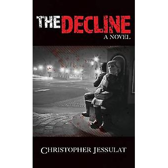 The Decline by Jessulat & Christopher
