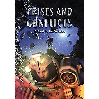 Crises and Conflicts by Smith & Gavin