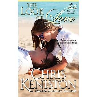 The Look of Love by Keniston & Chris