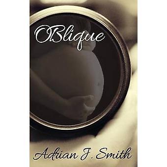 OBlique by Smith & Adrian J.
