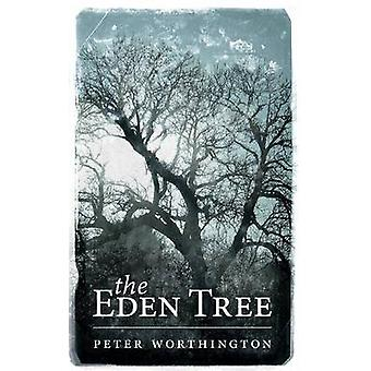 The Eden Tree by Worthington & Peter