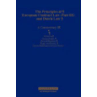 The Principles of European Contract Law Part III and Dutch Law A Commentary  II by Dr Harriet Schelhaas