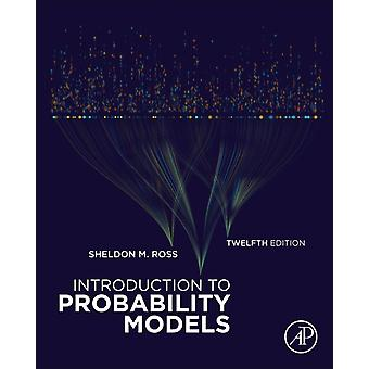 Introduction to Probability Models by Sheldon Ross