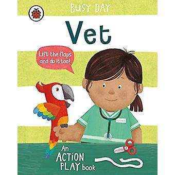 Busy Day - Vet - An action play book - 9780241382530 Book