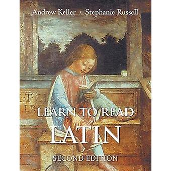 Learn to Read Latin - Textbook (2nd Revised edition) by Andrew Keller