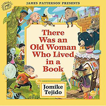 There Was an Old Woman Who Lived in a Book by Jomike Tejido - 9780316