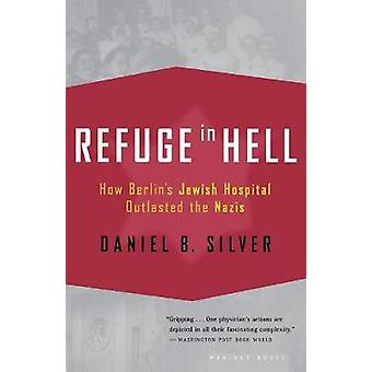 Refuge in Hell by Daniel Silver - 9780618485406 Book