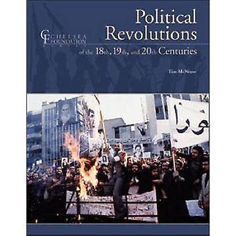 Politiske revolutioner i 1700- 1800- og 1900-tallet af Tim Mc