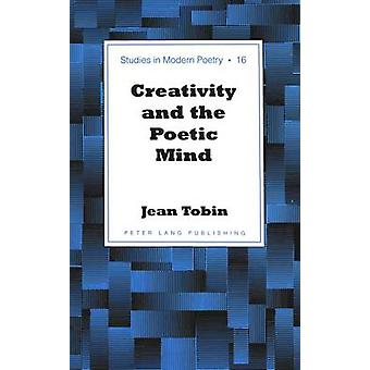 Creativity and the Poetic Mind by Jean Tobin - 9780820469447 Book