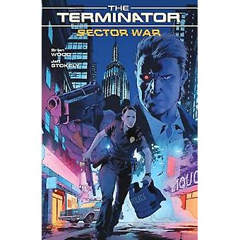 Terminator Sector War by Brian Wood - 9781506706818 Book