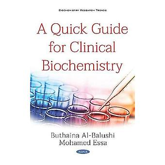A Quick Guide for Clinical Biochemistry by Mohamed Essa - 97815361486