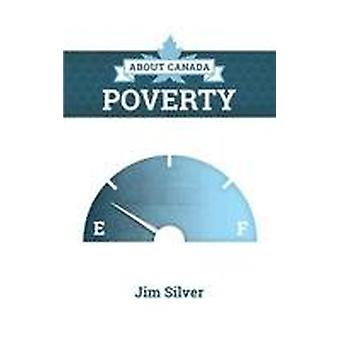 About Canada - Poverty by Jim Silver - 9781552666814 Book
