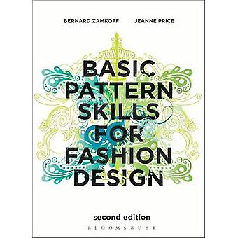 Basic Pattern Skills for Fashion Design (2nd Revised edition) by Bern
